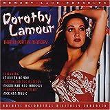 echange, troc Dorothy Lamour - Thanks for the Memory