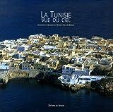 echange, troc Mohamed-Salah Bettaïeb, Mrad Ben Mahmoud, Viviane Bettaïeb - La Tunisie vue du ciel