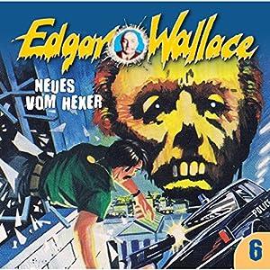 Neues vom Hexer (Edgar Wallace 6) Hörspiel
