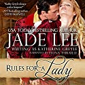 Rules for a Lady: A Lady's Lessons, Book 1 (       UNABRIDGED) by Jade Lee Narrated by Fiona Thraille