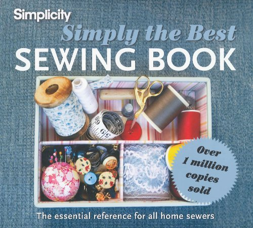Gift Idea: Simplicity Simply the Best Sewing Book: The Essential Reference for All Home Sewers
