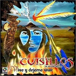 Cuisillos - Vive Y Dejame Vivir - Amazon.com Music