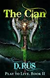 The Clan (Play to Live: Book # 2)