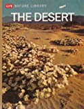The desert (Life nature library)