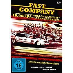 Fast Company - 10.000 PS - Vollgasrausch im Grenzbereich