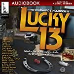Lucky 13: Thirteen Tales of Crime & Mayhem, Padwolf, Book 4 | Edward J McFadden III