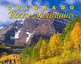 Colorado Rocky Mountains 2015 Calendar