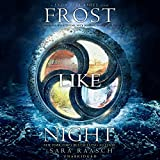 Frost Like Night: Library Edition (Snow Like Ashes Trilogy)