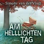 Am helllichten Tag | Simone van der Vlugt