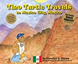 Tino Turtle Travels to Mexico City, Mexico (Mom's Choice Awards Recipient)