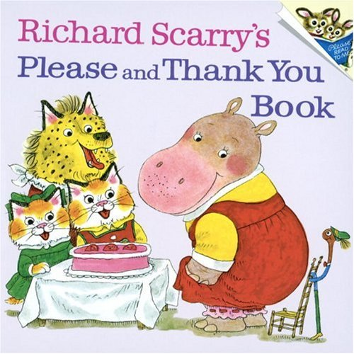 Richard Scarry's Please And Thank You Book (pictureback(r)) Picture