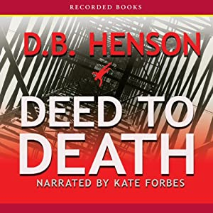 Deed to Death | [D. B. Henson]