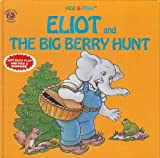img - for Eliot and the Big Berry Hunt book / textbook / text book