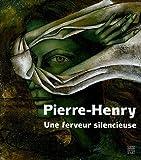 echange, troc Pierre-Henry - Une ferveur silencieuse