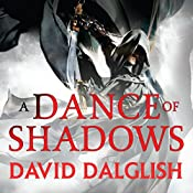A Dance of Shadows: Book 4 of Shadowdance | David Dalglish