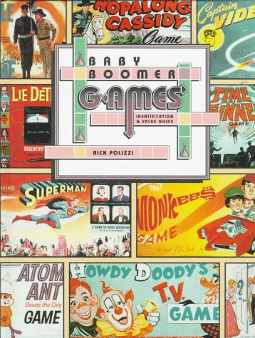 Image for Baby Boomer Games: Identification and Value Guide
