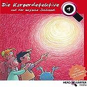 Die Körperdetektive und der magische Schlüssel (Die Körperdetektive 1) | Katrin Wiegand, Miriam Quentin