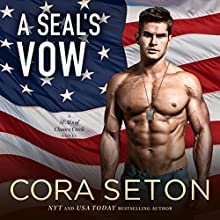 A SEAL's Vow: SEALs of Chance Creek, Book 2 Audiobook by Cora Seton Narrated by Eric G. Dove