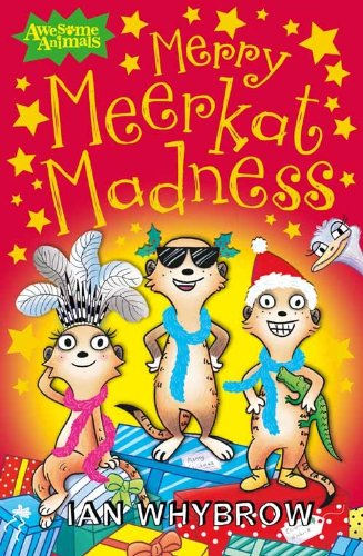 Merry Meerkat Madness (Awesome Animals) PDF