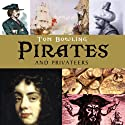 Pirates and Privateers (       UNABRIDGED) by Tom Bowling Narrated by Simon Hurst