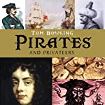 Pirates and Privateers | Tom Bowling