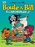 Boule & Bill 33  A l'abordage