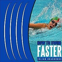 How to Swim Faster: Run Cycle Swim, Book 3 | Livre audio Auteur(s) : Julian Bradbrook Narrateur(s) : Thomas P. Knotts