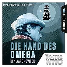 Die Hand des Omega (Doctor Who Romane 1) Hörbuch von Ben Aaronovitch Gesprochen von: Michael Schwarzmaier