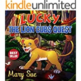 Free Childrens Books: Lucky The Lion Cubs Quest (books for kids, childrens books, childrens books for kindle free, childrens books for kindle)
