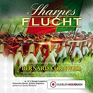 Sharpes Flucht (Richard Sharpe 10) Hörbuch