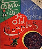 img - for Three Wise Old Couples (The Classic Children's Poetry Picture Book) book / textbook / text book