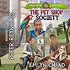 The Pet Shop Society, Special Edition Hörbuch von Emlyn Chand Gesprochen von: Peter Reynolds