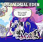 DICTATORIAL EDEN
