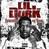 Remember My Name [Explicit]