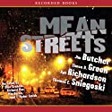 Mean Streets (       UNABRIDGED) by Jim Butcher, Kat Richardson, Simon R. Green