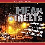 Mean Streets | Jim Butcher,Kat Richardson,Simon R. Green