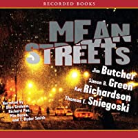 Mean Streets (       UNABRIDGED) by Jim Butcher, Kat Richardson, Simon R. Green Narrated by Dion Graham, Richard Poe, Mia Baron, T. Ryder Smit