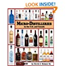 Micro-Distilleries in the U.S. and Canada, 2nd Edition