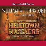 Helltown Massacre: The Family Jensen, Book 2 | William Johnstone
