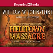 Helltown Massacre: The Family Jensen, Book 2 | William Johnstone