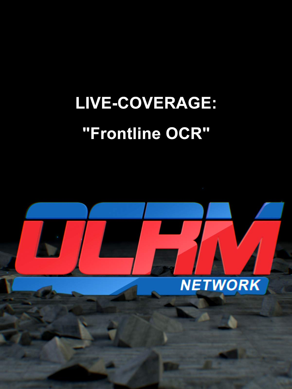 OCRM Live Coverage Frontline OCR