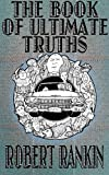 The Book of Ultimate Truths (The Cornelius Murphy Trilogy)
