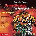 Gespensterjäger im Feuerspuk Hörspiel von Cornelia Funke Gesprochen von:  div.