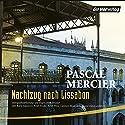 Nachtzug nach Lissabon (       ungekürzt) von Pascal Mercier Gesprochen von: Christian Berkel, Peter Fricke, Günter Lamprecht