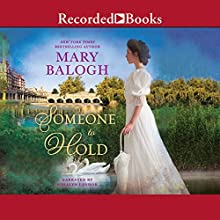 Someone to Hold Audiobook by Mary Balogh Narrated by Rosalyn Landor