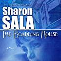 The Boarding House Audiobook by Sharon Sala Narrated by Carol Purdom