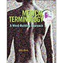 VangoNotes for Medical Terminology: A World Building Approach, 6/e  by Jane Rice