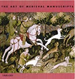 The Art of Medieval Manuscripts (The Art Of) (1571456325) by Krystyna Weinstein
