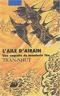 L'aile d'airain : une enquête du mandarin Tân