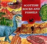 Scottish Rocks and Fossils (Scothe Books-Children's Activity Book Series)
